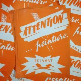 affiche affichette papier attention stop peinture fraiche eclamat imprimerie ancienne vintage 1960