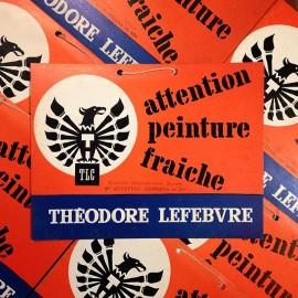 attention peinture fraiche ancien vintage papier théodore lefebvre affiche affichette Imprimerie 1960